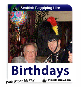 Bagpiper Hire for Birthdays