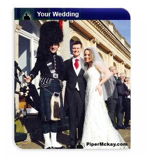 Wedding Hire with Bagpiper Piper Mckay