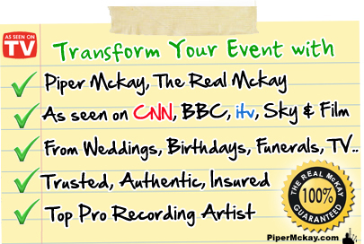 Weddings, Birthdays, TV, Radio and lots more - Bagpiper Hire with Piper Mckay